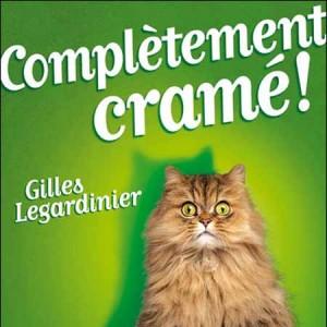 Complètement-crame-Gilles-Legardinier-couverture-300x300